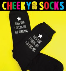 Christmas Novelty Swearing Socks - GUESS WHAT I FUCKING GOT FOR CHRISTMAS