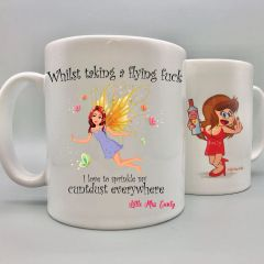 Little Miss Cunty Mug - Whilst taking a flying fuck - LMC14