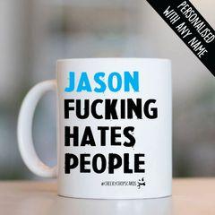 Personalised Mug - Fucking Hates people - PMUG07