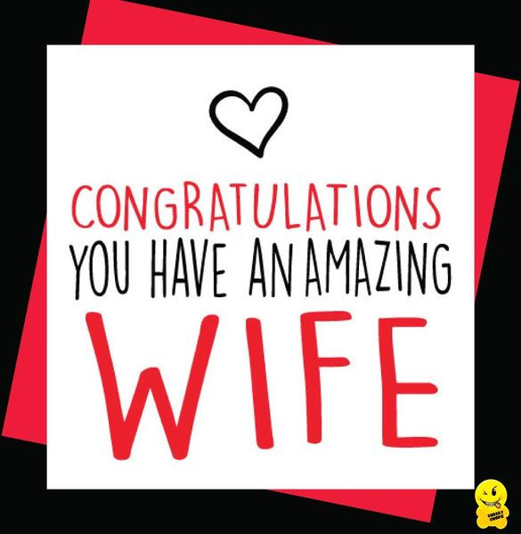 Anniversary Card Congratulations you have an amazing wife A70