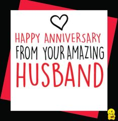 Happy Anniversary from your amazing husband A67