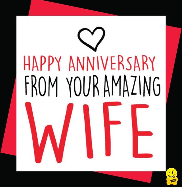 Happy Anniversary from your amazing wife A66