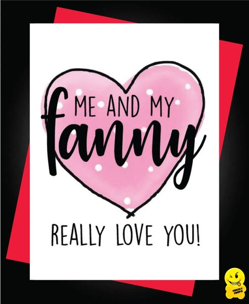 Me and my fanny really loves you A64