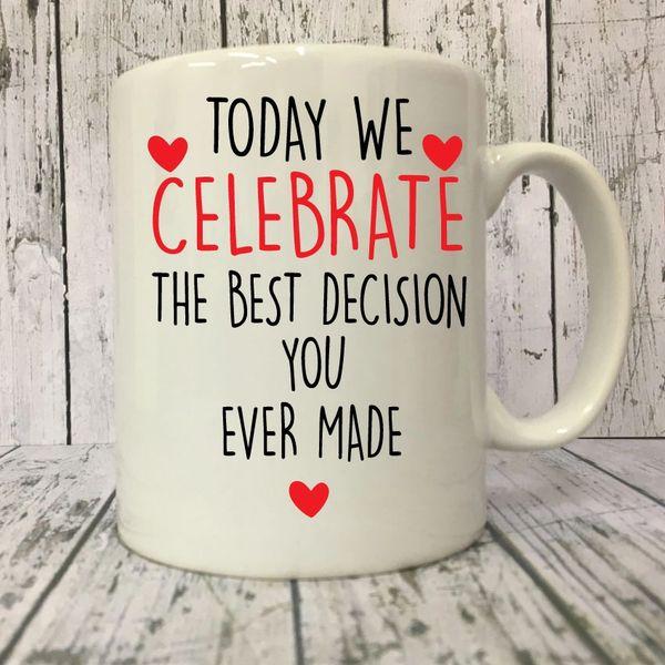 Cheeky mug - The Best Decision you ever made -MUG225