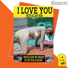 Cheeky Honovi Birthday Cards - All my bum HON20