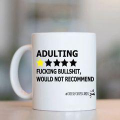 Cheeky mug - ADULTING RATING -MUG227
