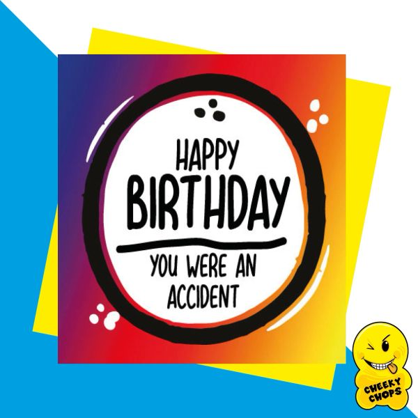 you were an accident - happy birthday JC13