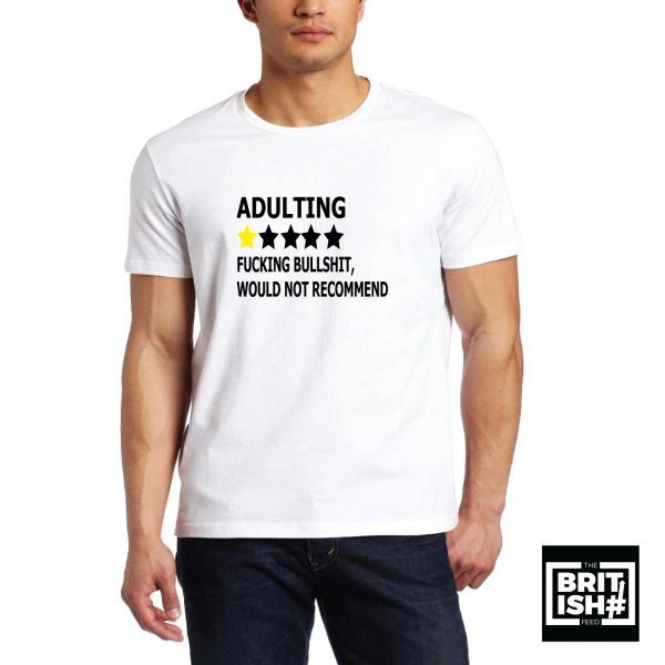 The British Feed - Adulting T-Shirt - BF01