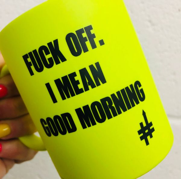 The British Feed - Neon Mug - Fuck off I mean good morning BF11