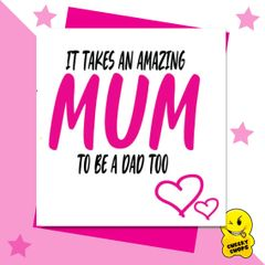 It takes an amazing mum to be a dad too M62
