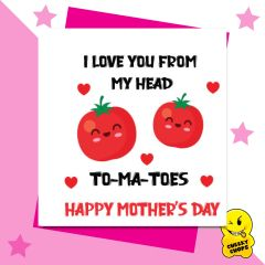 I love you from my head to-ma-toes Happy Mother's Day M58