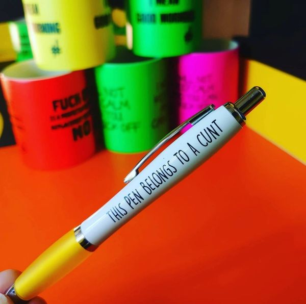 Cheeky Funny Profanity Pen - THIS PEN BELONGS TO A CUNT PEN01
