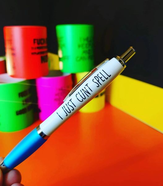 Cheeky Funny Profanity Pens -I JUST CUNT SPELL PEN02