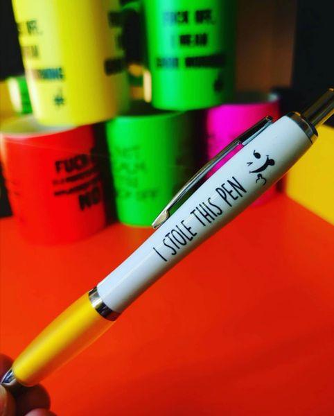 Funny Cheeky Profanity Pen - I stole this pen PEN39