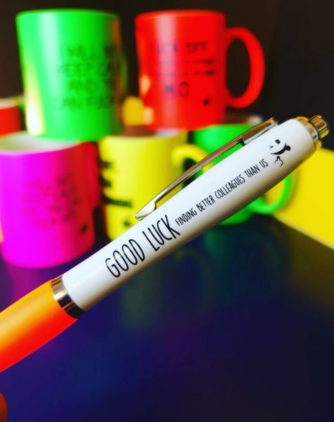 Funny Cheeky Profanity Pen - Good Luck finding better colleagues than us PEN42