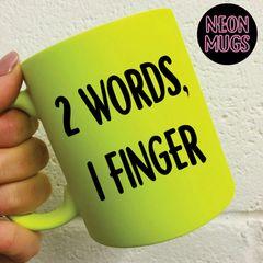 Neon Mug -Two words one finger MUG701