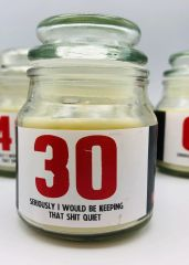 Wanky Candle - Novelty Gift Candle - 30 Seriously I would be keeping that shit quite - WC41