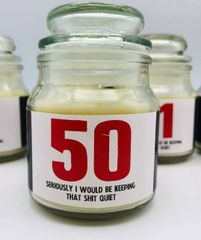 Wanky Candle - Novelty Gift Candle - 50 Seriously I would be keeping that shit quite - WC43