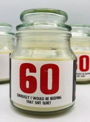 Wanky Candle - Novelty Gift Candle - 60 Seriously I would be keeping that shit quite - WC44