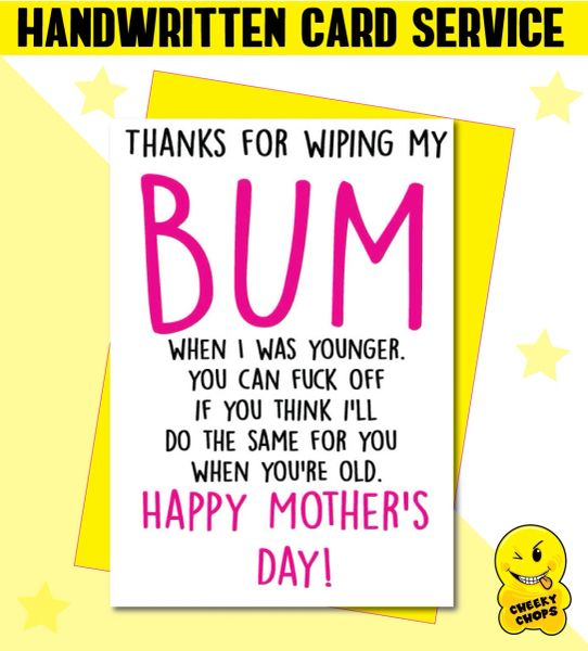 Handwritten Card - Mother's Day Card Wipe your bum M13