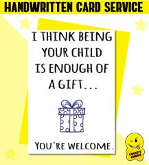 Handwritten Card - Birthday Card Being your child - c15