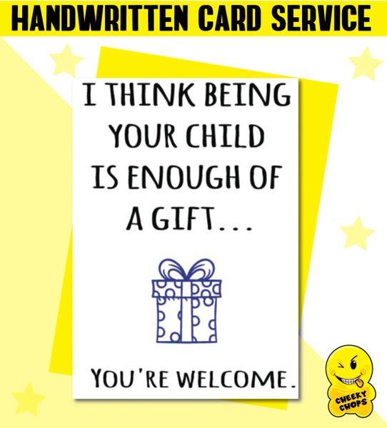 Handwritten Card - Birthday Card Being your child - c15