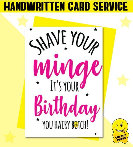 Handwritten Card - Birthday Card Shave your minge - c28
