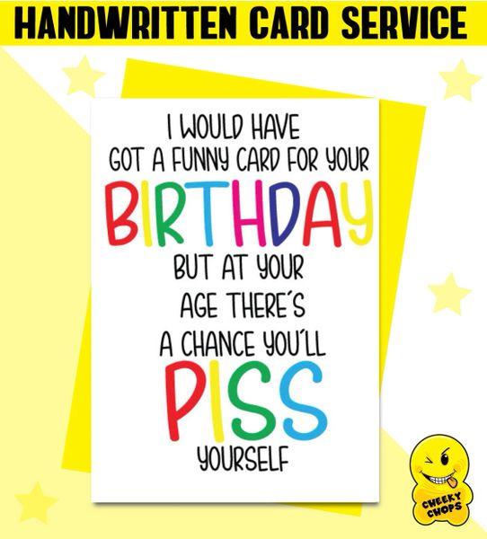 Handwritten Card - Birthday Card Piss - c104