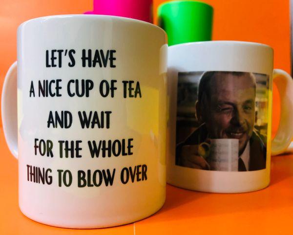 Cheeky Mug -Sean of the Dead - Cup of tea. All blow over - MUG720