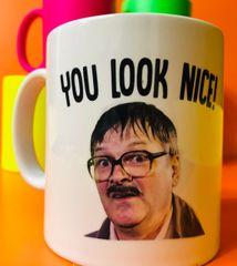 Jim Friday Night Dinner Mug - You look nice MUG717