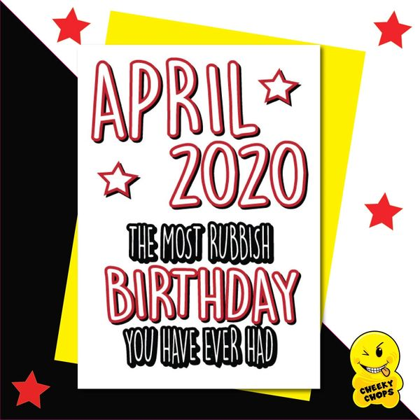 April 2020 The worst birthday ever CV09