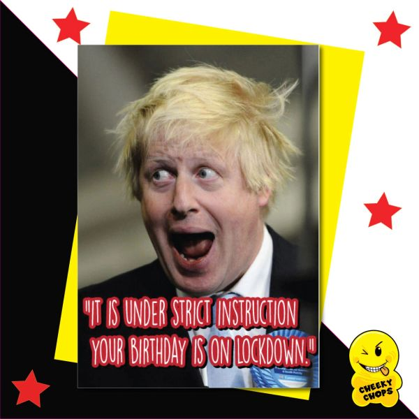 Boris Johnson - Your Birthday is on lockdown CV10