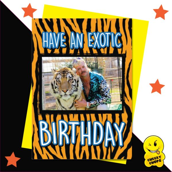 Tiger King Joe Exotic Have an exotic Birthday IN18