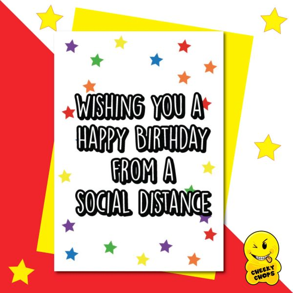 Wishing you a Happy Birthday from a social distance CV16