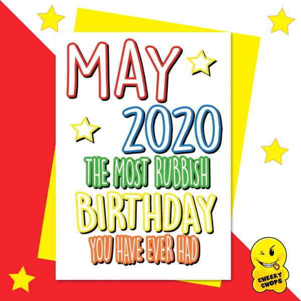 May 2020 The worst Birthday ever CV19