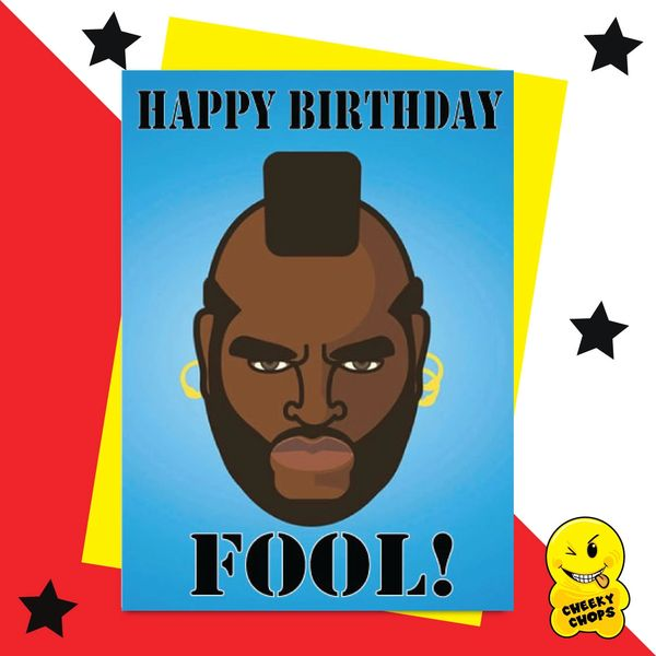 Mr T A Team - Happy Birthday Fool IN07