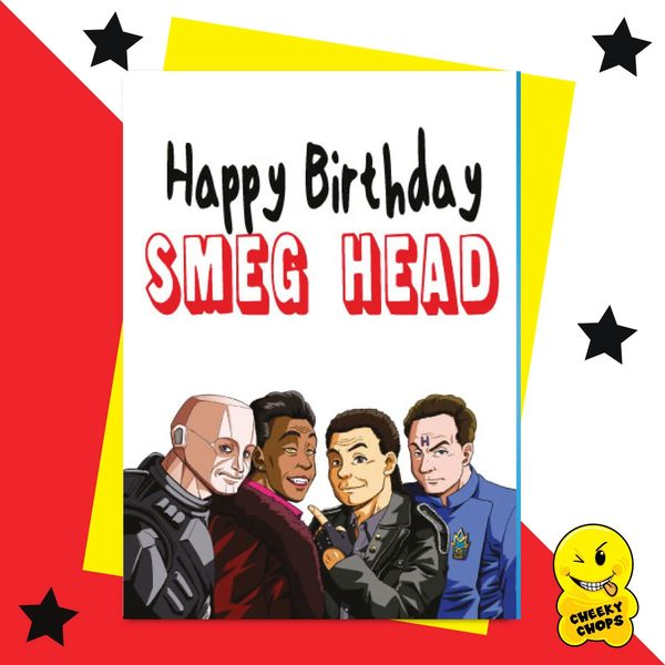 Happy Birthday Smeg Head (Red Dwarf) IN06