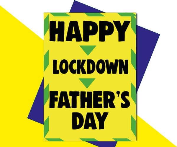 Happy Lockdown Father's day F81