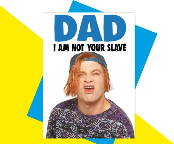 Kevin and Perry Dad I'm not your slave F87
