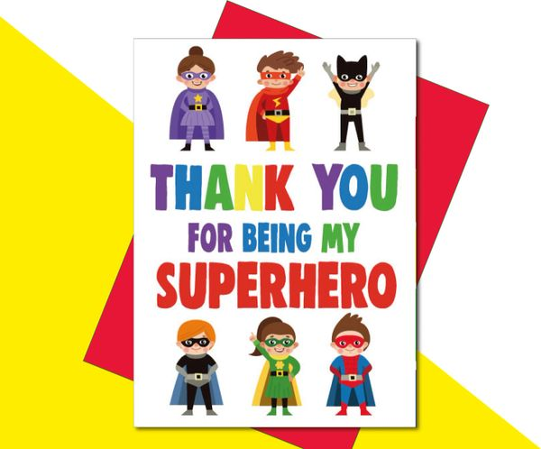 Thank you for being a superhero card K22