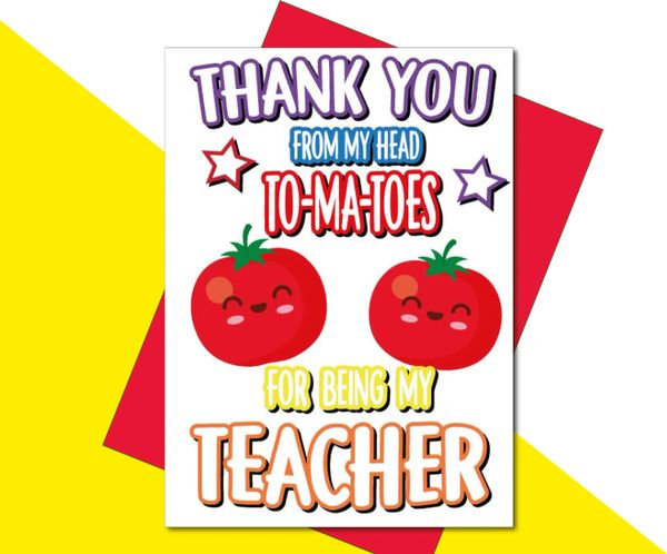 teacher card - Thank you from my head to-ma-toes for being the best teacher K25