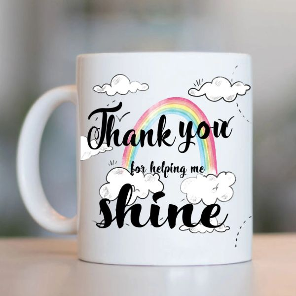 Teacher Mug- Thank you for making me shine MUG- K5