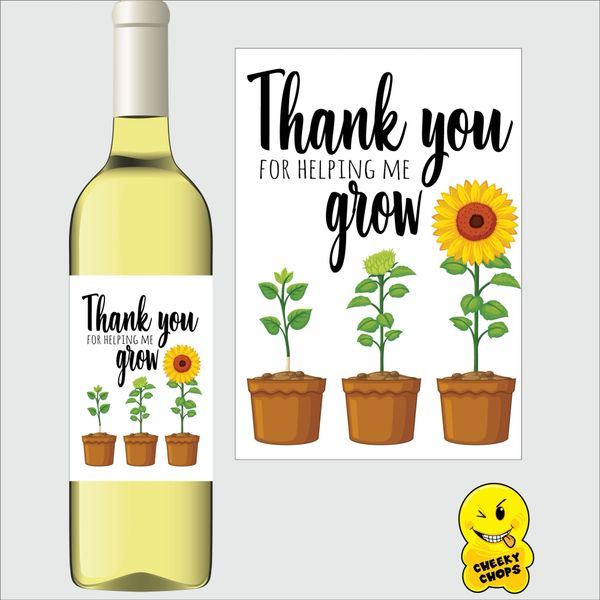 Cheeky Chops Wine Label - Thank you for helping me grow WL- K6