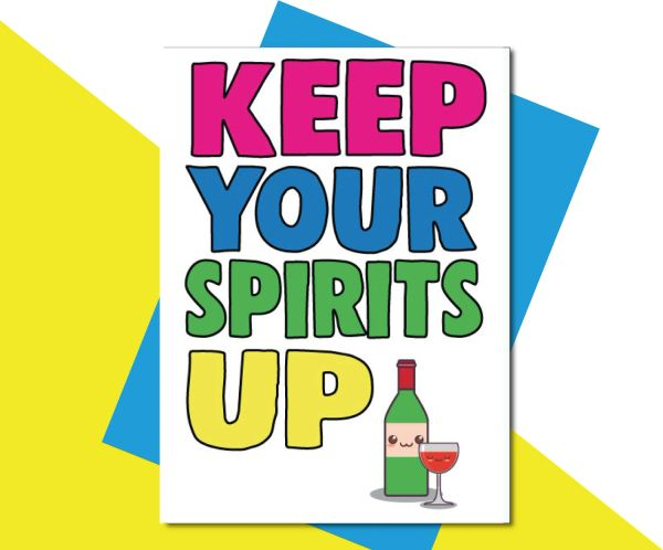 Keep your spirits up TOY01