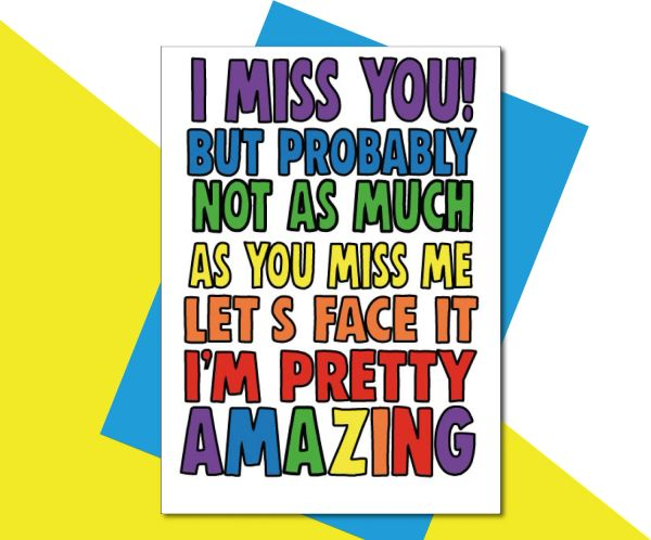 I miss you! but probably not as much as you miss me. Let's face it, I'm pretty amazing TOY04