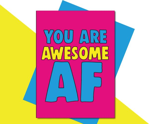 YOU ARE Awesome AF TOY12