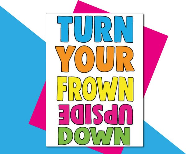 turn the frown upside down TOY17