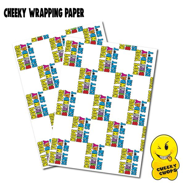 2 x CHEEKY CHOPS WRAPPING PAPER - HOPE YOUR BIRTHDAY ISN'T SHIT - - WRAP04