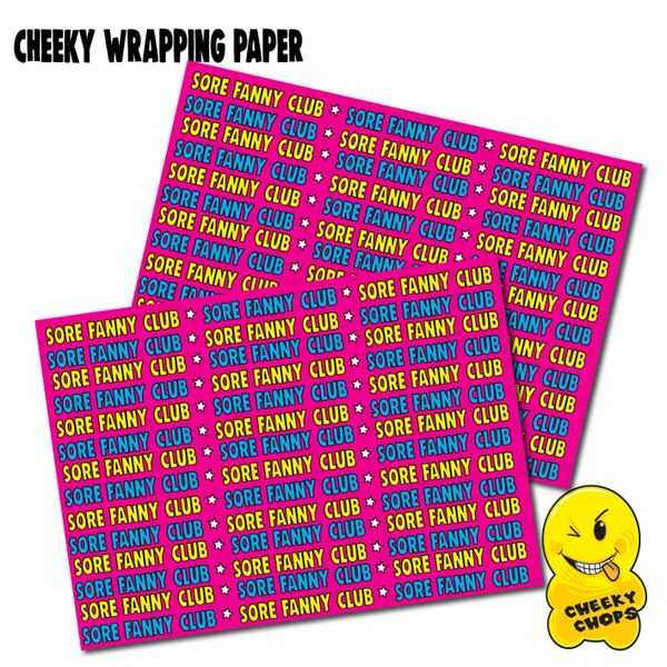 2 x CHEEKY CHOPS WRAPPING PAPER - SORE FANNY CLUB - WRAP07