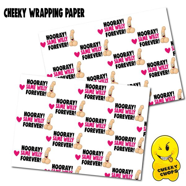 2 x CHEEKY CHOPS WRAPPING PAPER - YAY SAME PENIS FOREVER- WRAP08